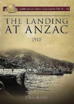 The Landing at Anzac: 1915 (Paperback)