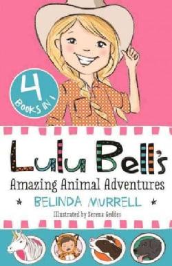 Lulu Bell's Amazing Animal Adventures: 4 Books in 1 (Paperback)