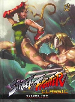Street Fighter Classic 2: Cannon Strike (Hardcover)