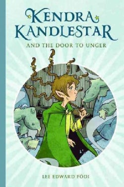 Kendra Kandlestar and the Door to Unger (Paperback)