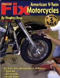 How To Fix American V-Twin Motorcycles (Paperback)
