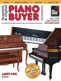 Acoustic & Digital Piano Buyer Fall 2016 (Paperback)