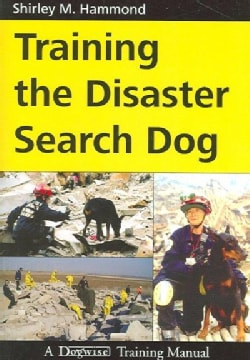 Training the Disaster Search Dog (Paperback)