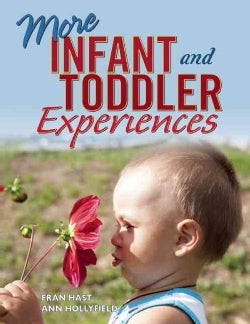 More Infant and Toddler Experiences (Paperback)