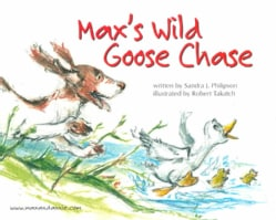 Max's Wild Goose Chase (Hardcover)