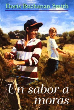 UN Sabor a Moras/a Taste of Blackberries (Hardcover)