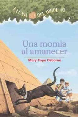 Una Momia Al Amanecer / Mummies in the Morning (Paperback)