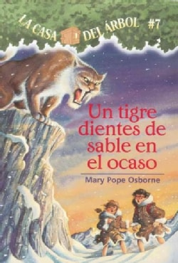 Tigre Dientes De Sable En El Ocaso / Sunset of the Sabertooth (Paperback)