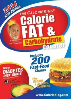 The CalorieKing Calorie, Fat & Carbohydrate Counter 2014 (Paperback)