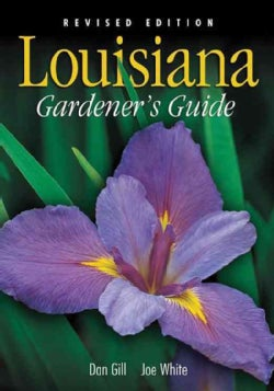 Louisiana Gardener's Guide (Paperback)