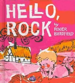 Hello, Rock (Hardcover)