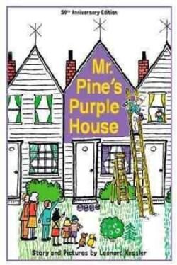 Mr. Pine's Purple House (Hardcover)