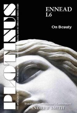 Plotinus: Ennead I.6: on Beauty (Paperback)