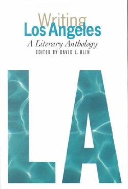 Writing Los Angeles: A Literary Anthology (Hardcover)