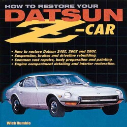How to Restore Your Datsun Z-Car (Paperback)