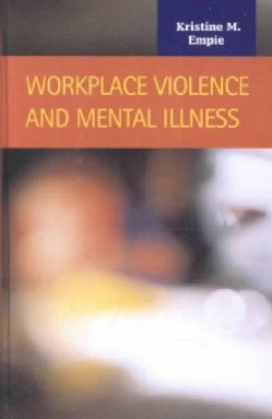 Workplace Violence and Mental Illness (Hardcover)