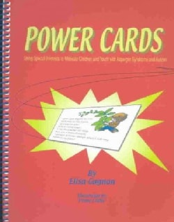 Power Cards: Using Special Interests to Motivate Children and Youth With Asperger Syndrome and Autism (Paperback)