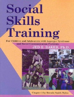 Social Skills Training for Children and Adolescents With Asperger Syndrome and Social-Communications Problems (Paperback)