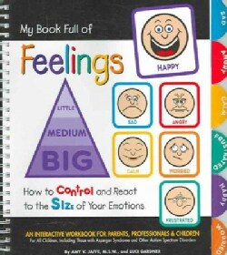 My Book Full of Feelings: How to Control And React to the Size of Your Emotions (Paperback)