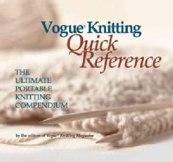 Vogue Knitting Quick Reference: The Ultimate Portable Knitting Compendium (Paperback)