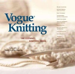 Vogue Knitting: The Ultimate Knitting Book (Hardcover)