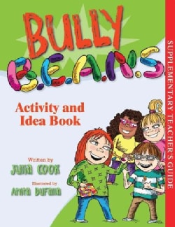 Bully B.E.A.N.S Activity and Idea Book (Paperback)