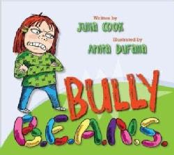 Bully B.E.A.N.S. (Paperback)