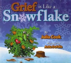 Grief is Like a Snowflake (Paperback)