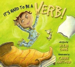 It's Hard to Be a Verb! (Paperback)