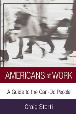 Americans at Work: A Cultural Guide to the Can-Do People (Paperback)
