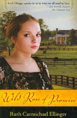 Wild Rose of Promise (Paperback)