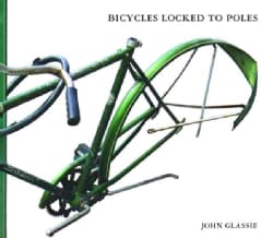 Bicycles Locked To Poles (Paperback)