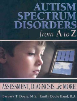 Autism Spectrum Disorders From A To Z (Paperback)