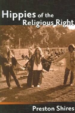 Hippies of the Religious Right (Paperback)