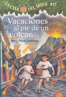 Vacaciones Al Pie De Un Volcan / Vacation Under the Volcano (Paperback)