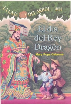 El Dia Del Rey Dragon / Day of the Dragon King (Paperback)