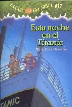 Esta noche en el Titanic / Tonight on the Titanic (Paperback)