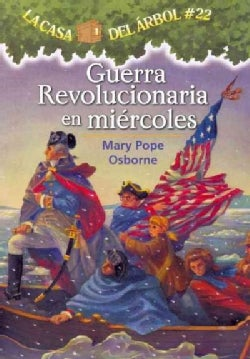 Guerra revolucionaria en miercoles / Revolutionary War on Wednesday (Paperback)