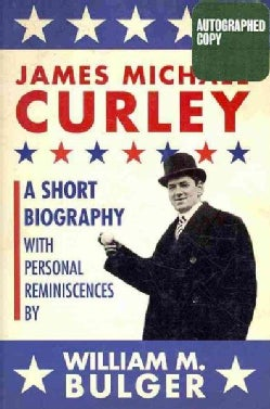 James Michael Curley (Hardcover)