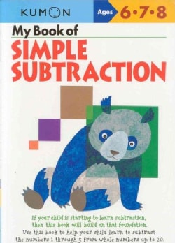 My Book of Simple Subtraction: Ages 6,7,8 (Paperback)