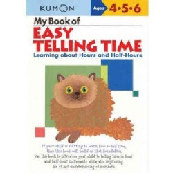 My Book of Easy Telling Time: Learning About Hours and Half-hours (Paperback)