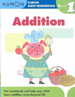 Kumon Math Addition: Grade 1 (Paperback)