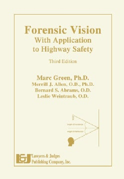 Forensic Vision With Application to Highway Safety