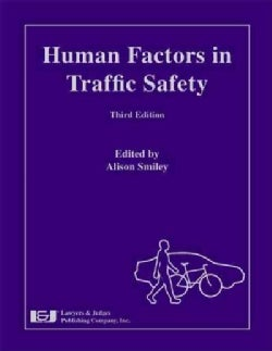 Human Factors in Traffic Safety (Hardcover)