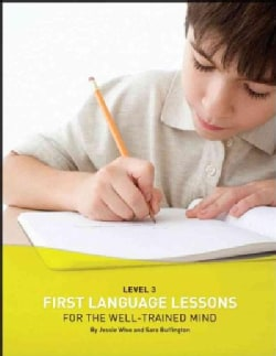 First Language Lessons for the Well-trained Mind, Level 3 (Paperback)