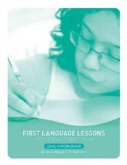 First Language Lessons for the Well-Trained Mind, Level 4 (Paperback)