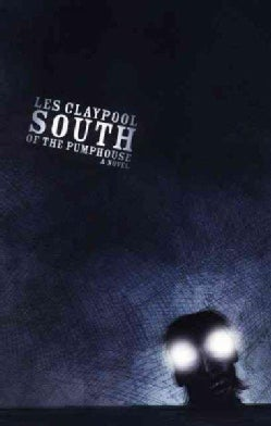 South of the Pumphouse (Paperback)