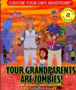 Your Grandparents Are Zombies (Paperback)