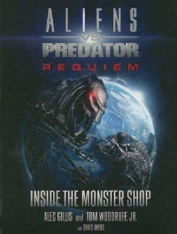 Aliens VS Predator Requiem: Inside the Monster Shop (Paperback)