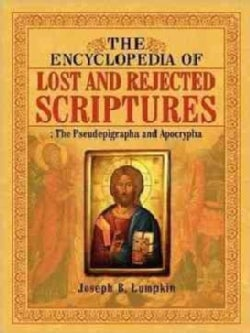 Encyclopedia of Lost and Reject Scriptures (Paperback)
